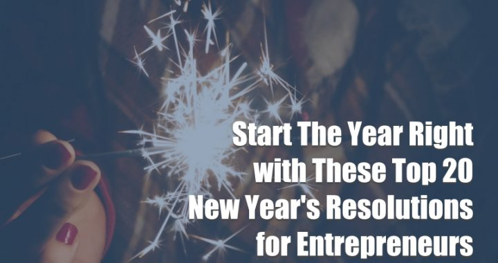 New Year's Resolutions for Entrepreneurs